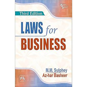 Laws for Business by M. M. Sulphey - Az-Har Basheer - 9788120349636 B