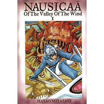 Nausicaa of the Valley of the Wind Vol. 1 von Hayao Miyazaki