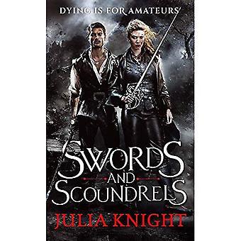 Schwerter und Schurken: die Duellanten: Buchen Sie eine (Duellanten Trilogie)