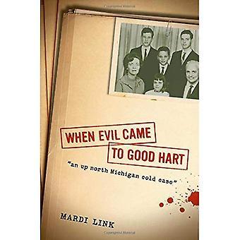 När onda kom till bra Hart