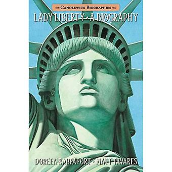 Lady Liberty : Une biographie (Candlewick Biographies)