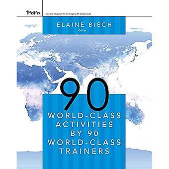 90 atividades de classe mundial por 90 formadores de classe mundial