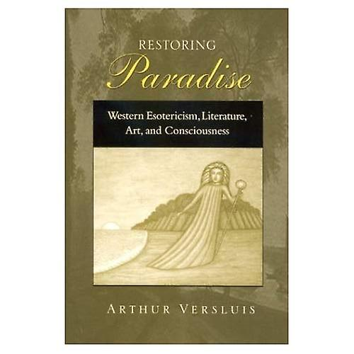 Restobague Paradise  Western Esotericism, Literature, Art, and Consciousness
