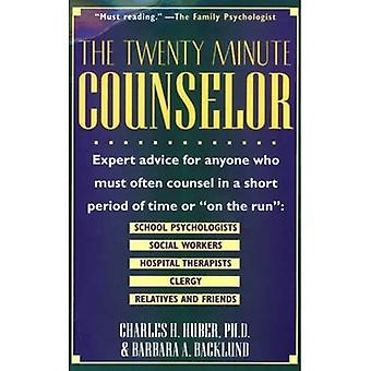 The Twenty-Minute Counselor : Transforming Brief Conversations into Effective Helping Experiences