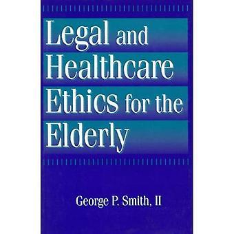 Ética jurídico y profesional de la salud para los ancianos