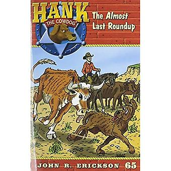 The Almost Last Roundup (Hank the Cowdog)