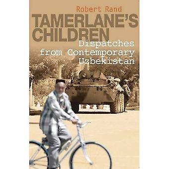 Tamerlanes barn: sändningar från samtida Uzbekistan