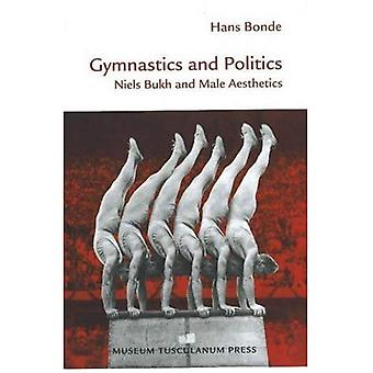Gymnastics and Politics: Neils Bukh and Male Aesthetics