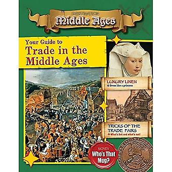Your Guide to Trade in the Middle Ages (Destination: Middle Ages)