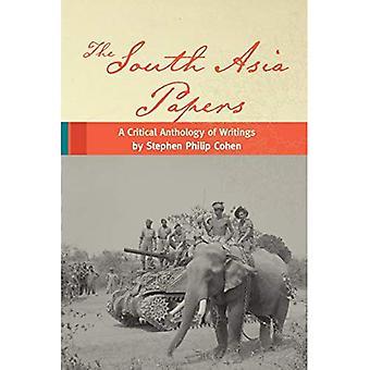 Los papeles de Asia del sur: Una antología crítica de las escrituras por Stephen Philip Cohen