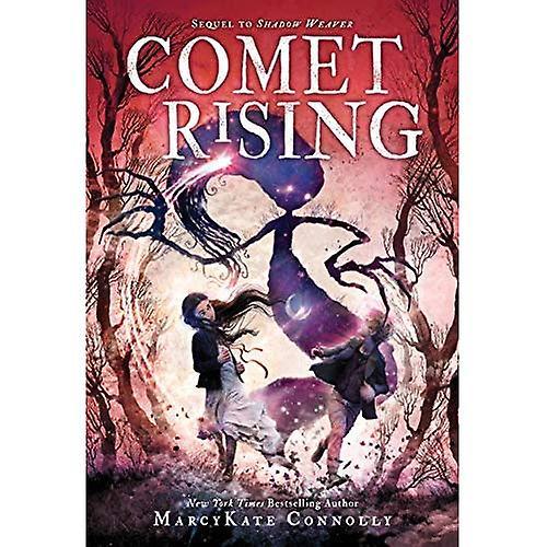 Comet Rising (Shadow Weaver)
