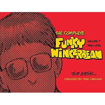 The Complete Funky Winkerbean - Volume 7 - 1990-1992 - 9781606353370 B