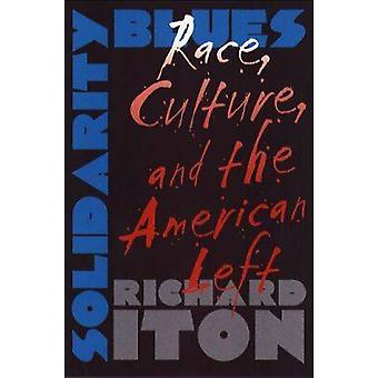 Cultura di solidarietà Blues gara e sinistra americana da Iton & Richard