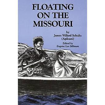 Drijvend op de Missouri door Schultz & James Willard