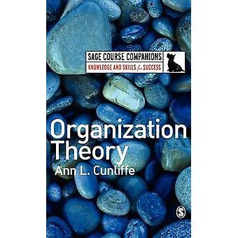 Théorie de l'organisation par Cunliffe & Ann L.
