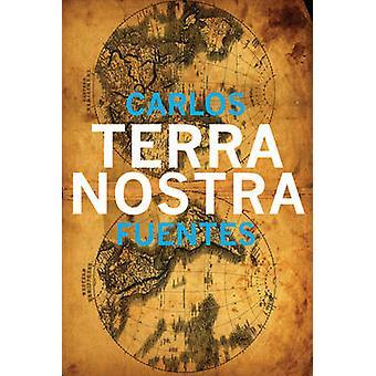 Terra Nostra by Fuentes & Carlos