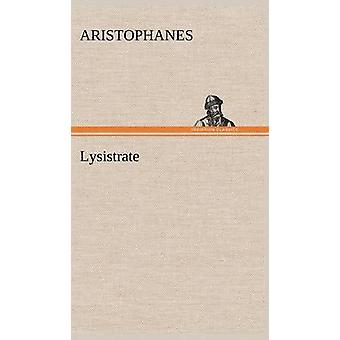 Lysistrate by Aristophanes
