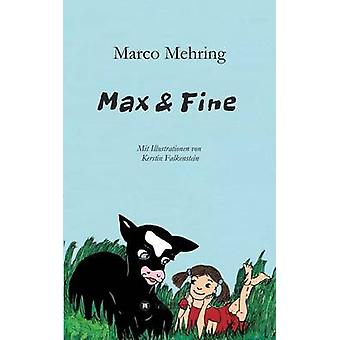 Max  Fine by Mehring & Marco