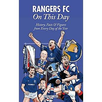 Rangers op deze dag door Paul Smith