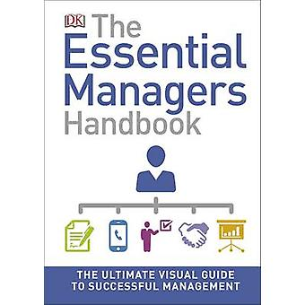 The Essential Manager's Handbook by DK - 9780241274255 Book