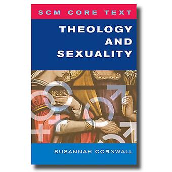 Theology and Sexuality by Susannah Cornwall - 9780334045304 Book