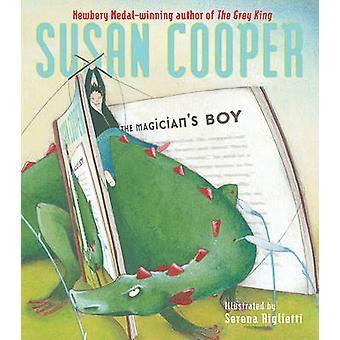 The Magician's Boy by Susan Cooper - Serena Riglietti - 9781416915553