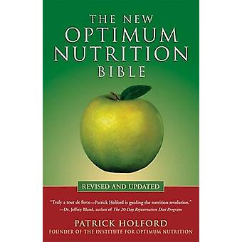 The New Optimum Nutrition Bible by Patrick Holford - 9781580911672 Bo