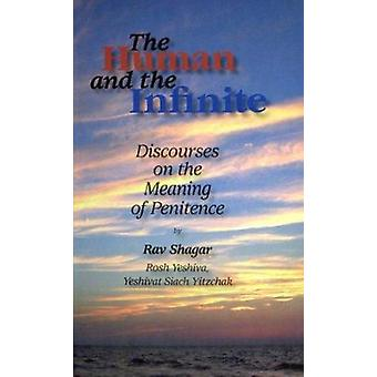 The Human and the Infinite - Discourses on the Meaning of Penitence by