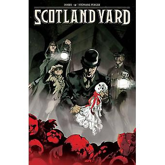 Scotland Yard by Dobbs - Stephane Perger - Mick McMahon - 97816165589