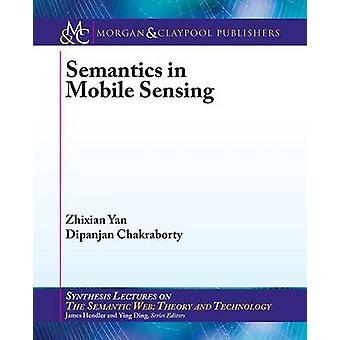Semantics in Mobile Sensing by Zhixian Yan - Dipanjan Chakraborty - 9