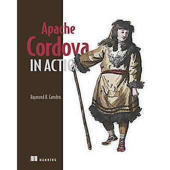 Apache Cordova in Action by Raymond Camden - 9781633430068 Book