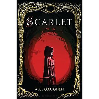 Scarlet by A C Gaughen - 9781681198194 Book