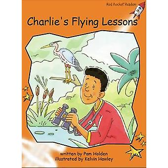 Charlie's Flying Lessons by Pam Holden - 9781776541706 Book