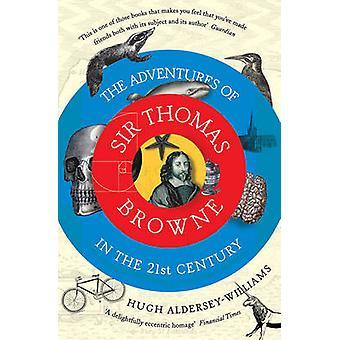 Las aventuras de Sir Thomas Browne en el siglo XXI por Hugh aliso