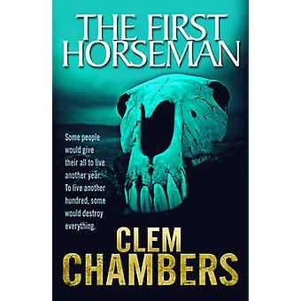 The First Horseman by Clem Chambers - 9781842436547 Book