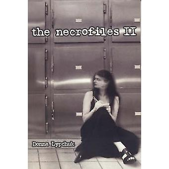 The Necrofiles - No. 2 by Donna Lypchuk - 9781895837537 Book