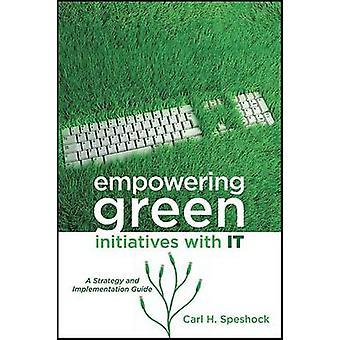 Styrke grønne initiativer med det - en strategi og gjennomføring G