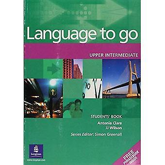 Language to Go: Upper Intermediate Students Book