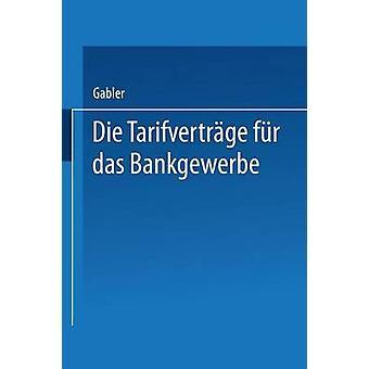 Die Tarifvertrage Fur Das Bankgewerbe by Wiesbaden & Dr Gabler