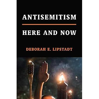 Antisemitism - Here and Now by Antisemitism - Here and Now - 9780805243