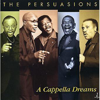 Persuasions - Cappella Dreams [CD] USA import