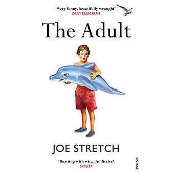 The Adult by Joe Stretch