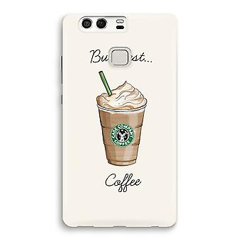Huawei P9 Full Print Case - But first coffee