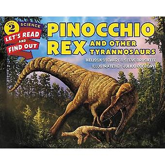 Pinocchio Rex and Other Tyrannosaurs by Melissa Stewart - 97800624909