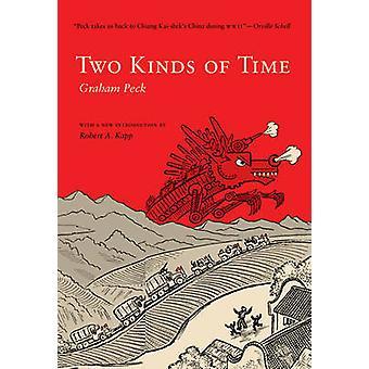 Zwei Arten von Zeit von Graham picken - Robert A. Kapp - 9780295988528-Buch