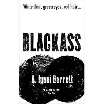 Blackass by A. Igoni Barrett - 9780701188566 Book