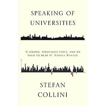 Speaking of Universities by Stefan Collini - 9781786631657 Book