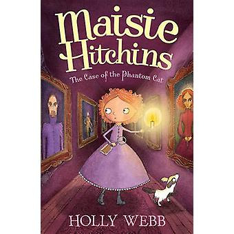 The Case of the Phantom Cat by Holly Webb - Marion Lindsay - 97818471