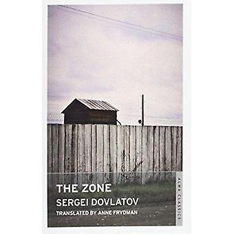 The Zone by Sergei Dovlatov - Anne Frydman - 9781847493576 Book