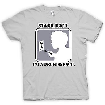 Womens T-shirt - stå tillbaka jag är en professionell